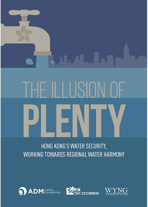 Illusion Of Plenty - Hong Kong Water Security